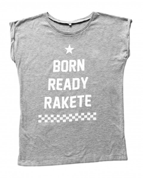 Shirt BORN READY RAKETE Frauen