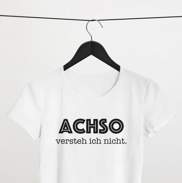 """Shirt """"ACHSO"""" weiß"""