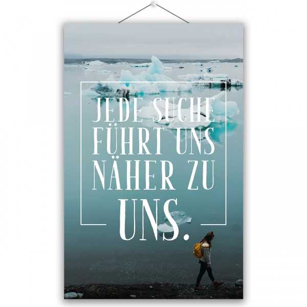 """Poster """"JEDE SUCHE"""""""