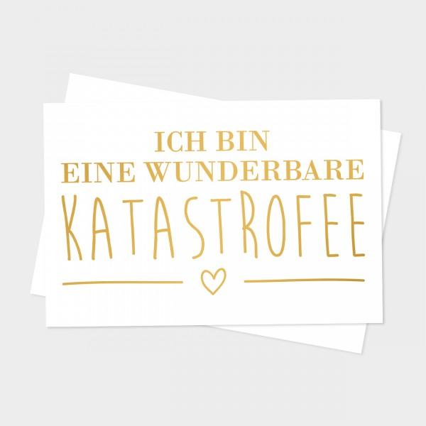 "Goldpostkarte ""KATASTROFEE"""