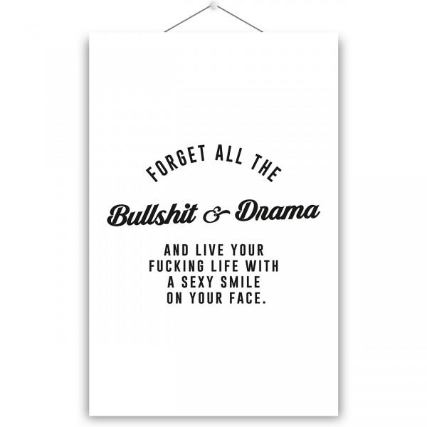 "Poster ""BULLSHIT & DRAMA"""