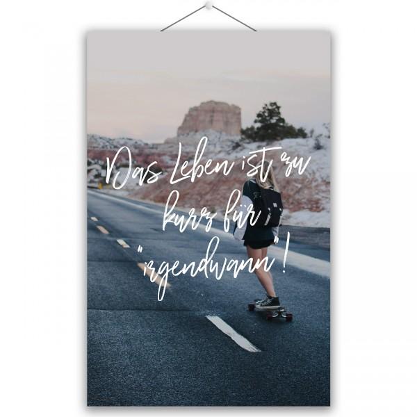 """Poster """"IRGENDWANN"""""""