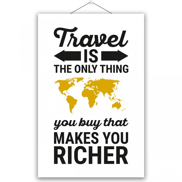 "Poster ""TRAVEL MAKE YOU RICHER"""