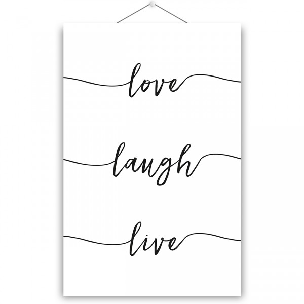 "Poster ""LOVE LAUGH LIVE"""
