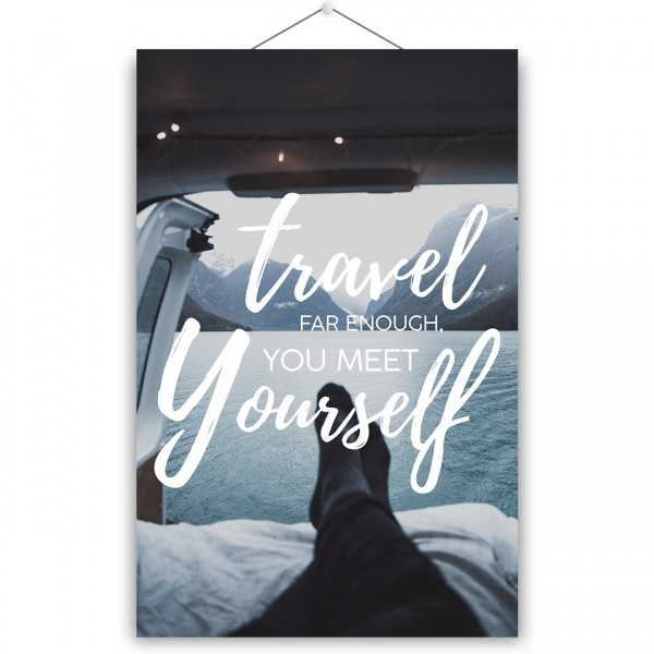 "Poster ""TRAVEL FAR ENOUGH"""
